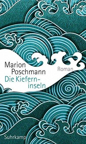 Buchseite und Rezensionen zu 'Die Kieferninseln: Roman' von Marion Poschmann