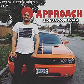 Approach by Sidhu Moose Wala on Amazon Music - Amazon co uk