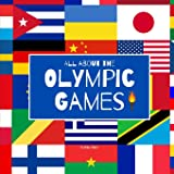 All About the Olympic Games (Around the World by Magic Spells for Teachers LLC)