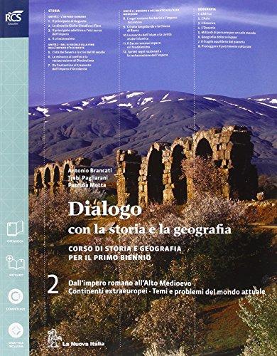 Dialogo con la storia e la geografia. Per le Scuole superiori. Con espansione online: 2