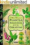 Plantas Medicinales Y Curativas (Atla...