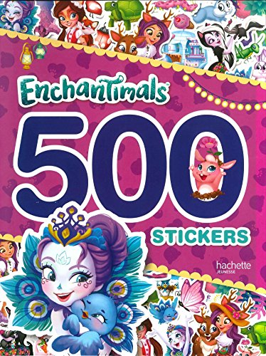Enchantimals - 500 stickers por Hachette Jeunesse