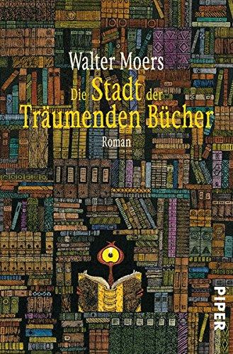 Buchcover Die Stadt der träumenden Bücher: Ein Roman aus Zamonien