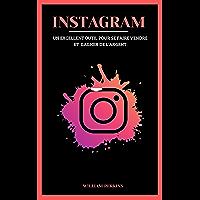 Instagram: un excellent outil pour se faire vendre et gagner de l'argent.