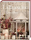 LaBlanche Christmas - Jaqueline Blanche Louise Siegmann