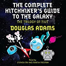 The Complete Hitchhiker's Guide to the Galaxy: The Trilogy of Five