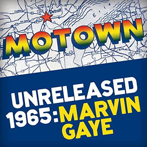 Motown Unreleased 1965: Marvin...
