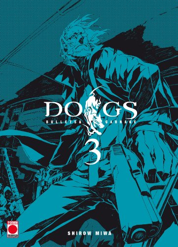 Dogs bullets and carnage T03