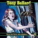 Tony Ballard 32-Wenn die Toten Sich Erheben...