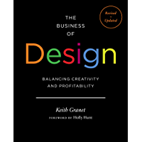 The Business of Design: Balancing Creativity and Profitability (English Edition)