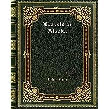 Travels in Alaska