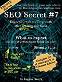 SEO Secret #7 (Bronze Edition): Turn you original sitemap into seven proven traffic magnets (English Edition)