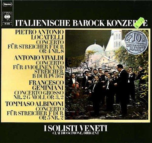 LP Italienische Barock-Konzerte - Locatelli op. 4 Nr. 8, Vivaldi PV 367, Geminiani Nr. 2, op. 3, 2,...