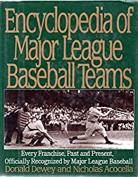 Encyclopedia of Major League Baseball Teams