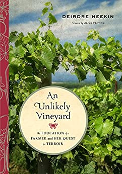 Descargar Ebook Torrent An Unlikely Vineyard: The Education of a Farmer and Her Quest for Terroir Formato Epub Gratis