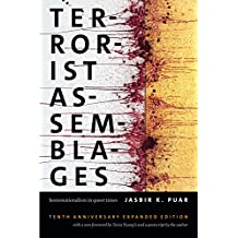 Terrorist Assemblages. 10th Anniversary Edition: Homonationalism in Queer Times (Next Wave: New Directions in Women's Studies)