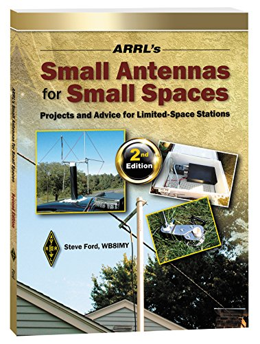 ARRL's Small Antennas for Small Spaces (English Edition) (Arrl Antenna Book)