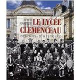 Le lycée Clemenceau, Nantes : 200 Ans d'histoire