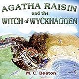 Agatha Raisin and the Witch of Wyckhadden: Agatha Raisin, Book 9