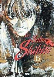 LE SABRE DE SHIBITO T05 5
