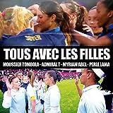 Tous avec les filles (feat. Admiral T, Myriam Abel, Perle Lama)