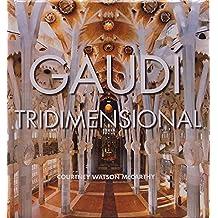 Gaudí tridimensional / Gaudí Pop Ups