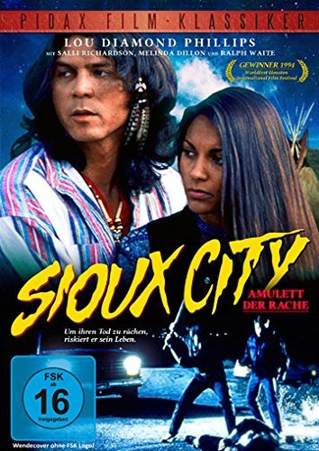 Sioux City by Lou Diamond Phillips