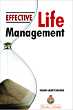 Effective Life Management