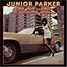 Love ain't Nothin' But A Business Goin'On by Junior Parker (2007-09-20)