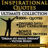 INSPIRATIONAL QUOTES ULTIMATE COLLECTION:  3000+ Motivational Quotations With Special Humor Section (English Edition)