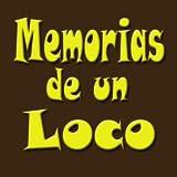 Memorias de un Loco - Audiolibro