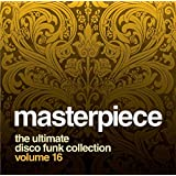 Masterpiece: The Ultimate Disco Funk Collection, Vol. 16