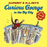 Curious George in the Big City by H. A. Rey (2001-08-27)