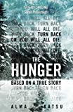 The Hunger:Deeply disturbing, hard to put down - Stephen King