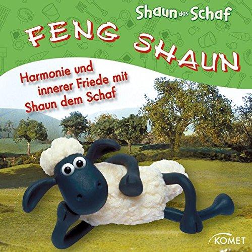 Preisvergleich Produktbild Feng Shaun: Harmonie und innerer Friede mit Shaun dem Schaf