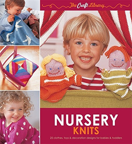 The Craft Library: Nursery Knits by Zoe Mellor (2011-11-01)
