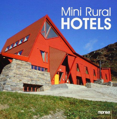 Descargar Libro Libro Mini Rural Hotels de Instituto Monsa de Ediciones S.A.