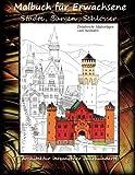 Malbuch für Erwachsene - Städte, Burgen, Schlösser - Architektur: Szenen aus der Stadt und Landschaften aus dem 19. Jahrhundert und früher. ... zum Ausmalen (Malbücher für Erwachsene) - Ingmar Neumann