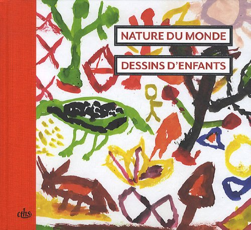 Nature du monde : dessins d'enfants par