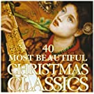 40 Most Beautiful Christmas Classics by Warner Classics (2007-11-13)