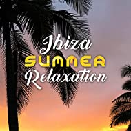 Ibiza Summer Relaxation – Easy Listening, Stress Relief, Peaceful Beats, Summer Rest, Calming Waves