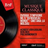 "Dvořák: Symphonie No. 9 ""Du Nouveau Monde"" - Smetana: La Moldau (Stereo Version)"