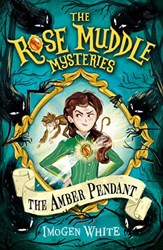 The Amber Pendant (The Rose Muddle Mysteries)