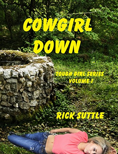free kindle book Cowgirl Down (Tough Girl Book 1)