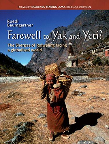 Farewell to Yak and Yeti?:: The Sherpas of Rolwaling facing a globalised world por Usha Narayanan