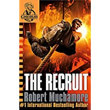 The Recruit: Book 1 (CHERUB)