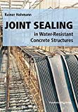 Joint Sealing in Water-Resistant Concrete Structures.