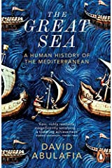 The Great Sea: A Human History of the Mediterranean Paperback