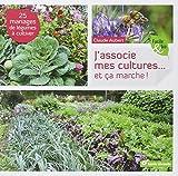 Telecharger Livres J associe mes cultures Et ca marche 25 mariages de legumes a cultiver (PDF,EPUB,MOBI) gratuits en Francaise