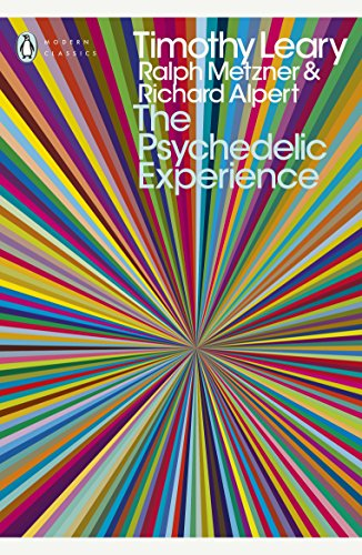 Price comparison product image The Psychedelic Experience: A Manual Based on the Tibetan Book of the Dead (Penguin Modern Classics)